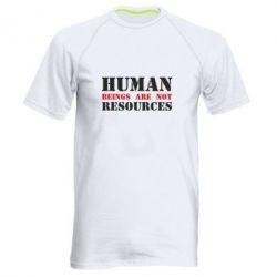 Чоловіча спортивна футболка Human beings are not resources