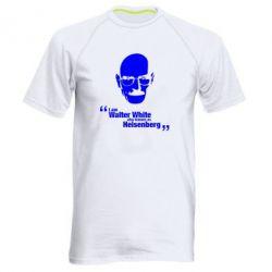 Мужская спортивная футболка i am walter white also known as heisenberg - FatLine