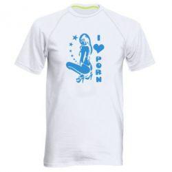 Мужская спортивная футболка I love Porn - FatLine