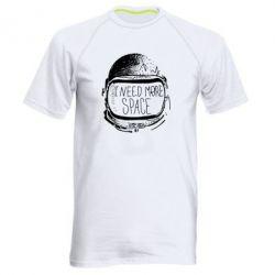Мужская спортивная футболка I need more space - FatLine