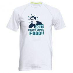 Мужская спортивная футболка Joey doesn't share food!