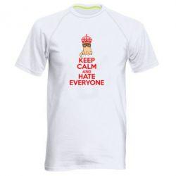 Мужская спортивная футболка KEEP CALM and HATE EVERYONE - FatLine