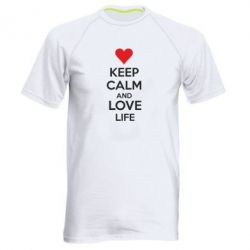 Мужская спортивная футболка KEEP CALM and LOVE LIFE - FatLine