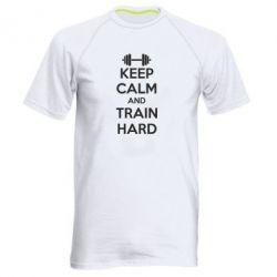 Мужская спортивная футболка KEEP CALM and TRAIN HARD - FatLine
