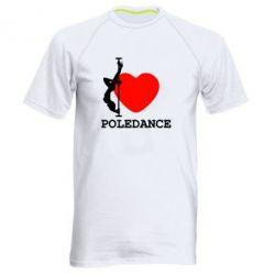 Чоловіча спортивна футболка Love Pole Dance
