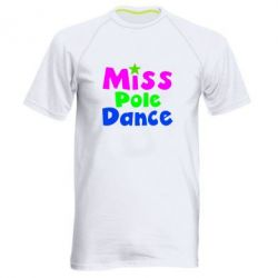 Мужская спортивная футболка Miss Pole Dance - FatLine