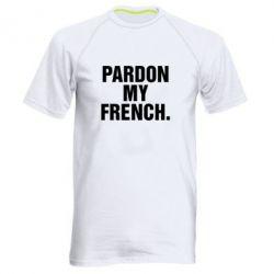 Мужская спортивная футболка Pardon my french. - FatLine