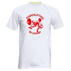 Мужская спортивная футболка Powerlifting be Stronger - FatLine