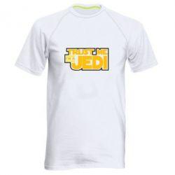 Мужская спортивная футболка Trust me, I'm a Jedi - FatLine