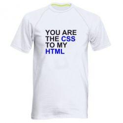 Мужская спортивная футболка You are CSS to my HTML - FatLine