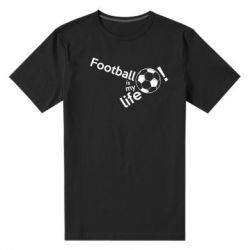 Чоловіча стрейчева футболка Футбол - моє життя!