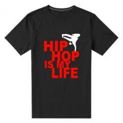 Мужская стрейчевая футболка Hip-hop is my life - FatLine