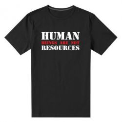 Чоловіча стрейчева футболка Human beings are not resources