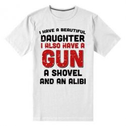 Мужская стрейчевая футболка I have a beautiful daughter. I also have a gun, a shovel and an alibi - FatLine