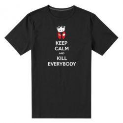 Мужская стрейчевая футболка KEEP CALM and KILL EVERYBODY - FatLine