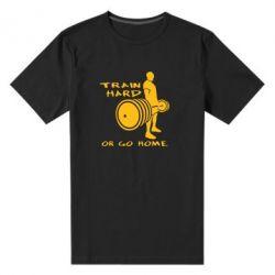 Мужская стрейчевая футболка Train Hard or Go Home - FatLine