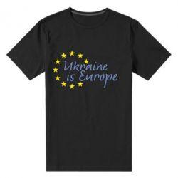 Мужская стрейчевая футболка Ukraine in Europe - FatLine