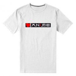 Мужская стрейчевая футболка Я люблю Аниме - FatLine
