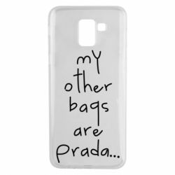 Чохол для Samsung J6 My other bags are prada