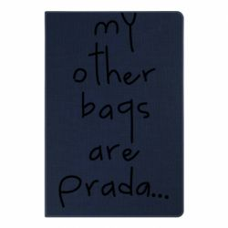 Блокнот А5 My other bags are prada