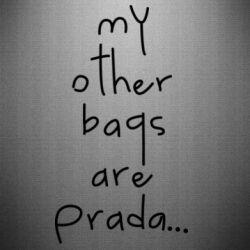 Наклейка My other bags are prada