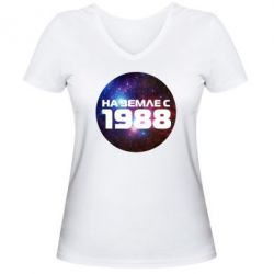 Женская футболка с V-образным вырезом На земле с 1988 - FatLine
