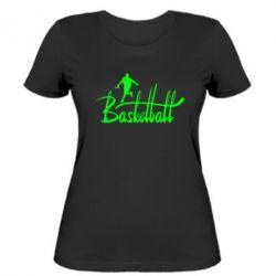 Женская футболка Надпись Баскетбол