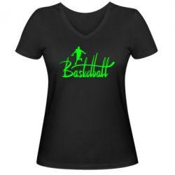 Женская футболка с V-образным вырезом Надпись Баскетбол - FatLine