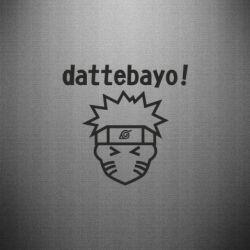 Наклейка Naruto dattebayo!