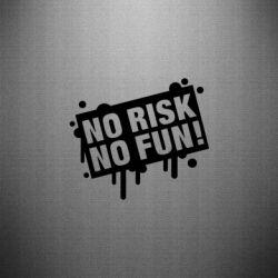 Наклейка No Risk No Fun
