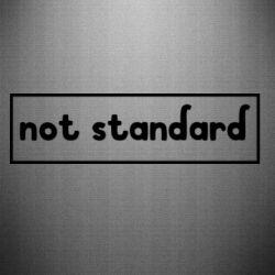 Наклейка Not standard