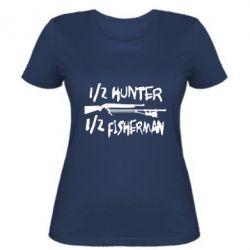Женская футболка Наполовину охотник, наполовину рыбак