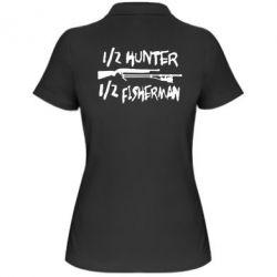 Женская футболка поло Наполовину охотник, наполовину рыбак