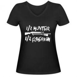 Женская футболка с V-образным вырезом Наполовину охотник, наполовину рыбак