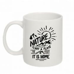 Купить Кружка 320ml Nature is not place to visit it is home, FatLine