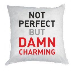 Подушка Не идеальный, но чертовски обаятельный