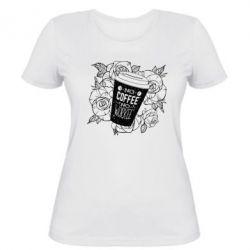 Жіноча футболка Нема кави - нема роботи