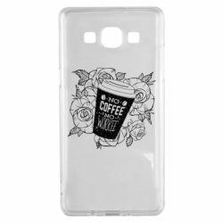Чохол для Samsung A5 2015 Нема кави - нема роботи