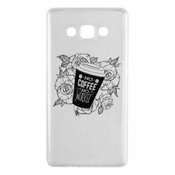 Чохол для Samsung A7 2015 Нема кави - нема роботи