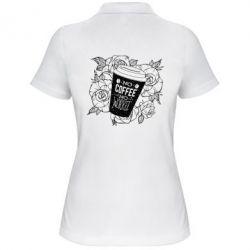 Жіноча футболка поло Нема кави - нема роботи