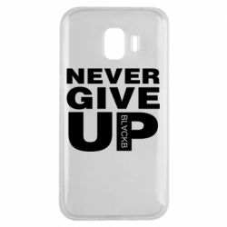 Чехол для Samsung J2 2018 Never give up 1