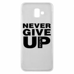 Чехол для Samsung J6 Plus 2018 Never give up 1