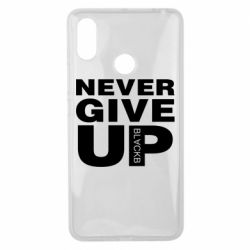 Чехол для Xiaomi Mi Max 3 Never give up 1