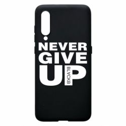 Чехол для Xiaomi Mi9 Never give up 1