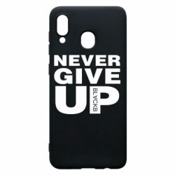 Чехол для Samsung A20 Never give up 1