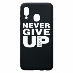 Чехол для Samsung A40 Never give up 1