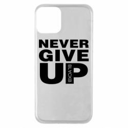 Чехол для iPhone 11 Never give up 1