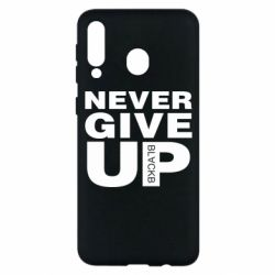 Чехол для Samsung M30 Never give up 1