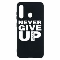 Чехол для Samsung M40 Never give up 1