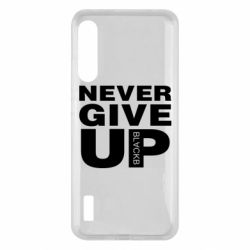 Чохол для Xiaomi Mi A3 Never give up 1